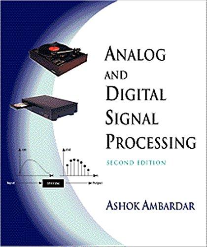 Analog and Digital Signal Processing: Ambardar, Ashok