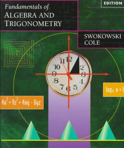 9780534954147: Fundamentals of Algebra and Trigonometry