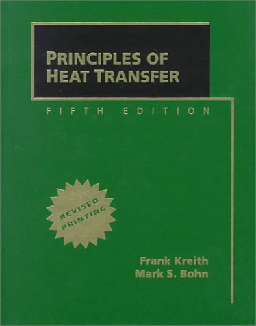 9780534954208: Principles of Heat Transfer, Revised Printing