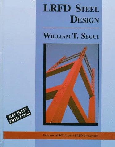 9780534954789: Lrfd Steel Design ( PWS Series in Engineering)