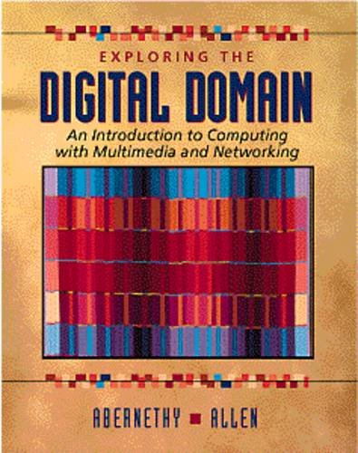 9780534955168: Exploring the Digital Domain: An Introduction to Computing with Multimedia and Networking