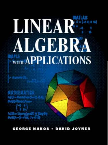 9780534955267: Linear Algebra with Applications