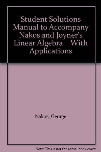 Student Solutions Manual to Accompany Nakos and: Nakos, George