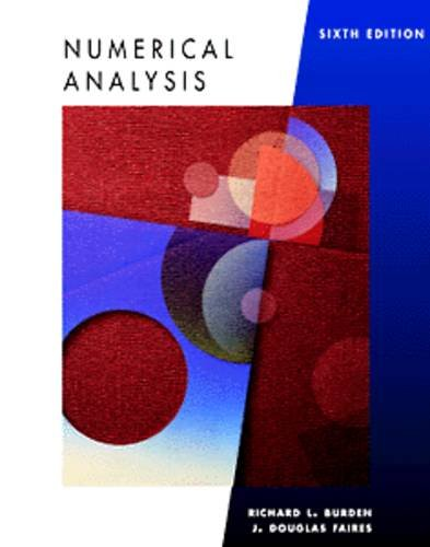 Numerical Analysis by J. Douglas Faires and Richard L. Burden (2006, Hardcover)