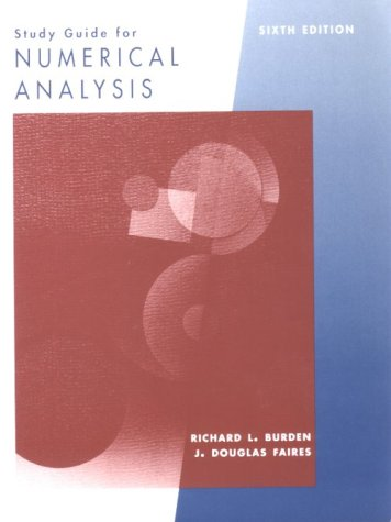 9780534955335: Study Guide for Burden/Faires' Numerical Analysis