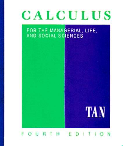 9780534955687: Calculus for the Managerial, Life, and Social Sciences