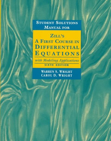 9780534955786: Student Solutions Manual for Zill's First Course in Differential Equations with Modeling Applications (Mathematics Series)