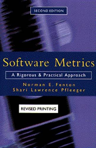9780534956004: Software Metrics: A Rigorous and Practical Approach