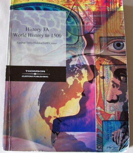 History 3A: World History to 1500: Jiu-Hwa L. Upshure,