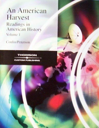 9780534969226: An American Harvest: Readings in American History Volume 1