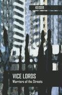 9780534969318: Vice Lords: Warriors of the Streets (Case Studies in Cultural Anthropology)