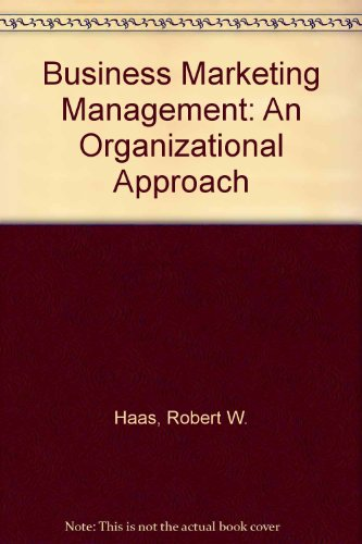 9780534972035: Business Marketing Management: An Organizational Approach