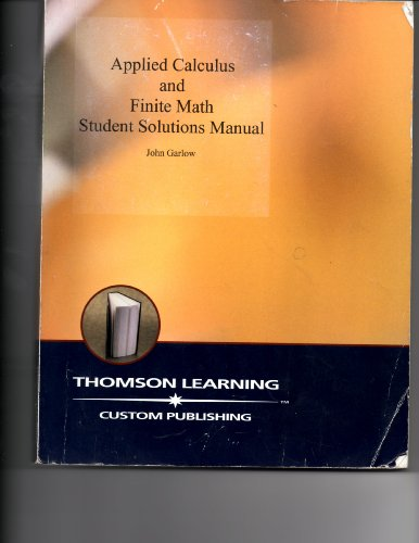 Applied Calculus and Finite Math Student Solutions Manual, pb, 2001: Garlow