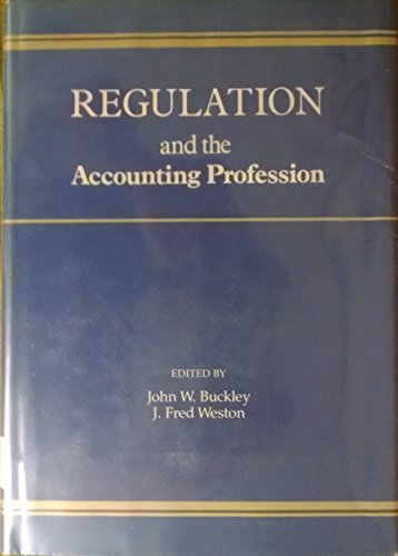 9780534979836: Regulation and the accounting profession (The UCLA Extension conference series)