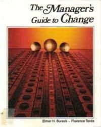 Manager's Guide to Change: Elmer H. Burack, Florence Torda