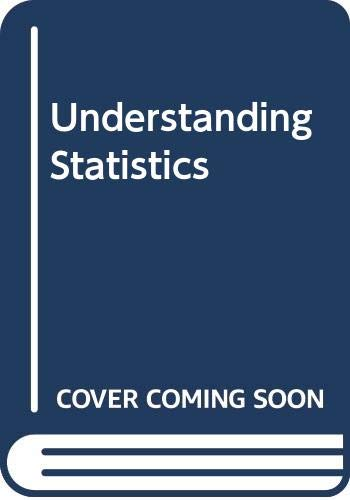 Understanding Statistics (0534980163) by Mendenhall, William; Ott, Lyman