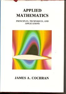9780534980269: Applied Mathematics: Principles, Techniques and Applications (Wadsworth & Brooks/Cole Statistics/Probability Series)
