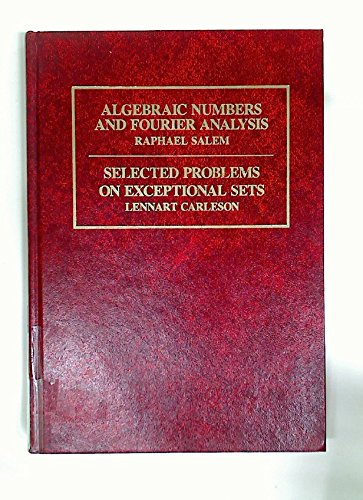 9780534980498: Algebraic Numbers and Fourier Analysis