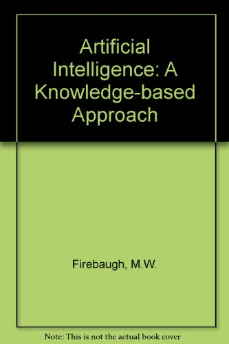 9780534980627: Artificial Intelligence: A Knowledge-based Approach