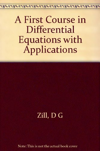 9780534980740: A First Course in Differential Equations with Applications
