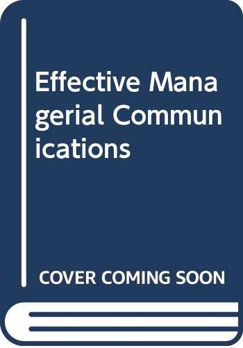 9780534981242: Effective Managerial Communication