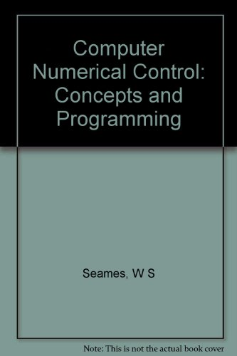 9780534981914: Computer Numerical Control: Concepts and Programming