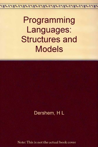 9780534981983: Programming Languages: Structures and Models