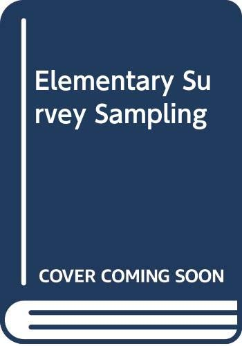 9780534982157: Elementary Survey Sampling