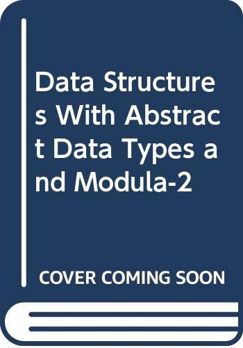 9780534982522: Data Structures With Abstract Data Types and Modula-2
