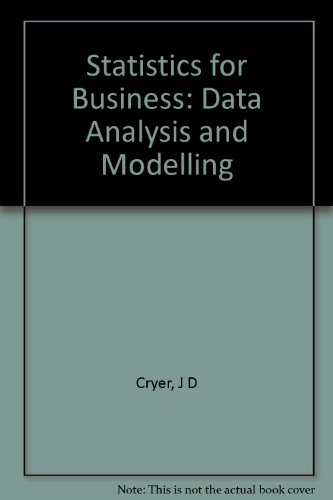 9780534983444: Statistics for Business: Data Analysis and Modelling