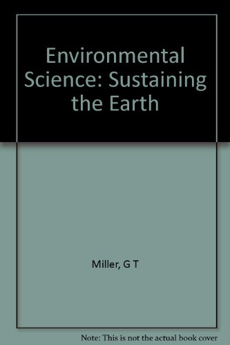 9780534983765: Environmental Science: Sustaining the Earth