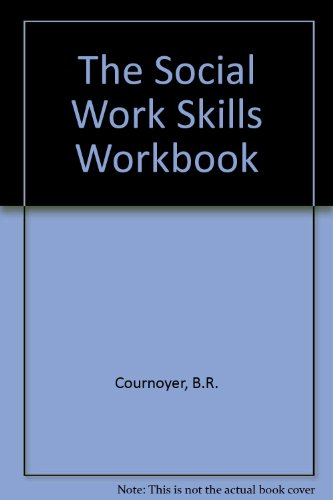 9780534983970: The Social Work Skills Workbook