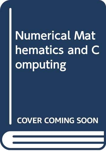 9780534984250: Numerical Mathematics and Computing