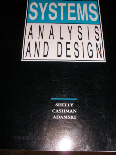 9780534984571: Systems Analysis and Design (Shelly Cashman Series)