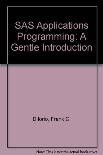 9780534984649: SAS Applications Programming: A Gentle Introduction