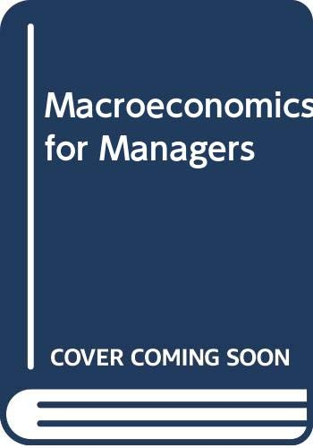 9780534985837: Macroeconomics for Managers