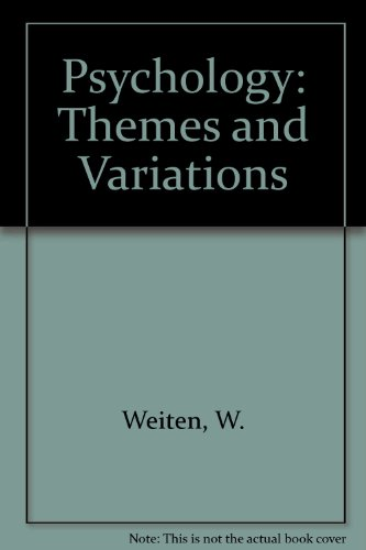 9780534985899: Psychology: Themes and Variations