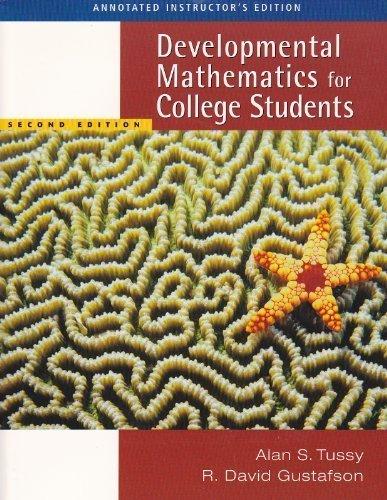 Developmental Mathematics for College Students: Tussy & Gustafson