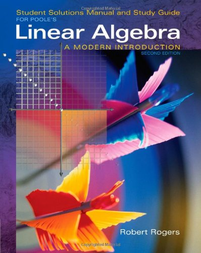 9780534998585: Student Solutions Manual for Poole's Linear Algebra: A Modern Introduction, 2nd