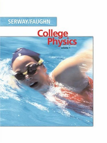 9780534999186 College Physics Volume 1 With PhysicsNOW