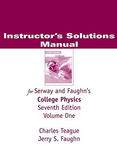9780534999216: ISM for College Physics, volume 1 (Instructors Solutions Manual): For Serway and Faughns College Physics