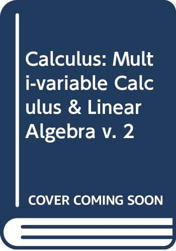 9780536000088: Calculus: Multi-variable Calculus & Linear Algebra v. 2