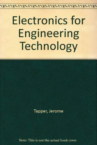 Electronics for Engineering Technology: Tapper, Jerome
