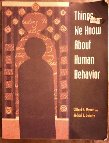 9780536001740: Things We Know About Human Behavior,pb 1998