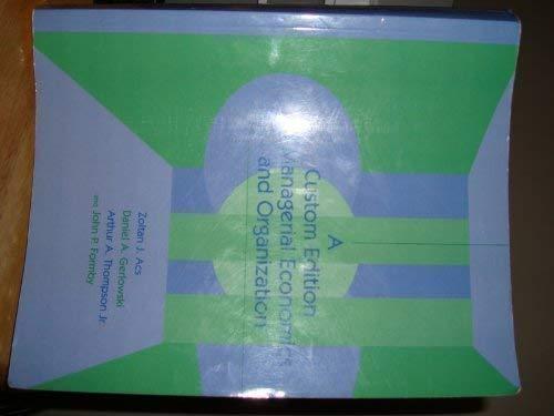 A custom edition of managerial economics and: Zoltan J Acs