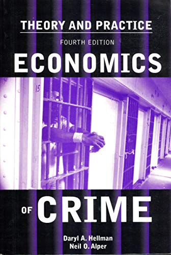 9780536002204: Economics of Crime: Theory and Practice