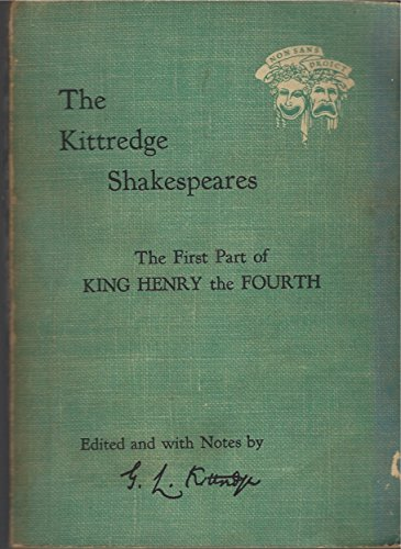 The first part of King Henry the Fourth: Shakespeare, William, 1564-1616