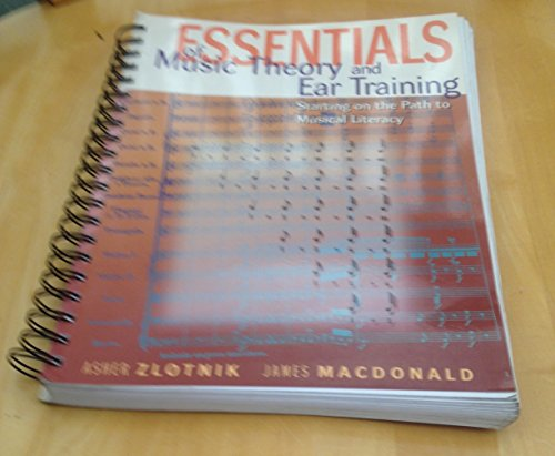 9780536005687: Essentials of music theory and ear training: Starting on the path to musical literacy