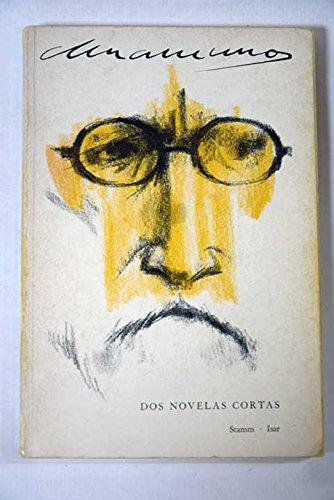 9780536005977: Dos Novelas Cortas - San Manuel Bueno, Martir; Nada Menos Que Todo Un Hombre
