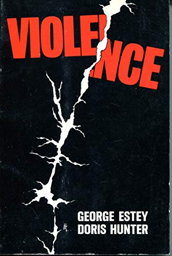 Violence;: A reader in the ethics of Action